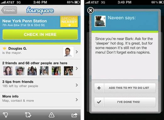 Set up Foursquare on your smartphone and you'll soon become addicted
