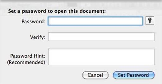 If you want to keep documents secret, you can request a password for the document you're working on to be opened.